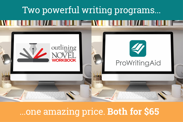 For a limited time: get a ProWritingAid and Outlining Your Novel software bundle.