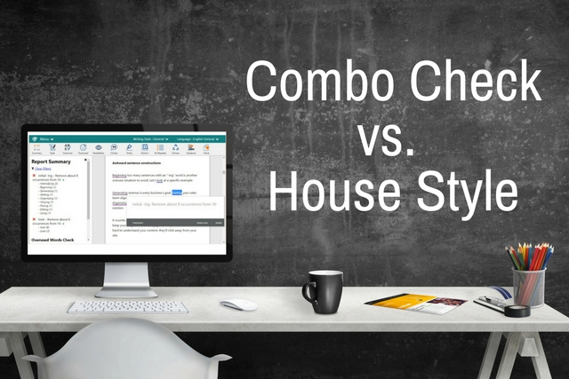 What's the Difference Between the House Style and Combo Check in ProWritingAid?