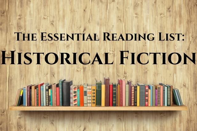 The Essential Reading List: Historical Fiction